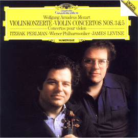 イツァーク・パールマン - モーツァルト:ヴァイオリン協奏曲第3番、第5番