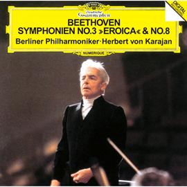 ヘルベルト・フォン・カラヤン - ベートーヴェン:交響曲第3番《英雄》&第8番