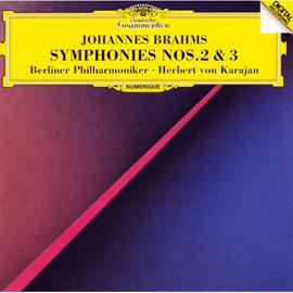 ヘルベルト・フォン・カラヤン - ブラームス:交響曲第2番&第3番