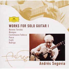 アンドレス・セゴビア - ソロ・ギターのための作品集 Ⅰ