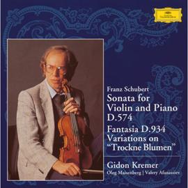 ギドン・クレーメル - シューベルト:ヴァイオリン・ソナタD574、幻想曲D934、しぼめる花