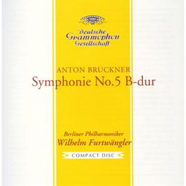ヴィルヘルム・フルトヴェングラー - ブルックナー:交響曲第5番