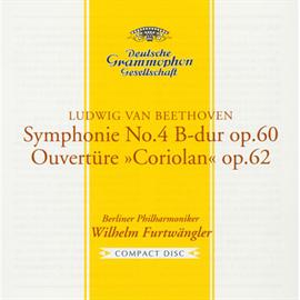 ヴィルヘルム・フルトヴェングラー - ベートーヴェン:交響曲第4番、序曲《コリオラン》