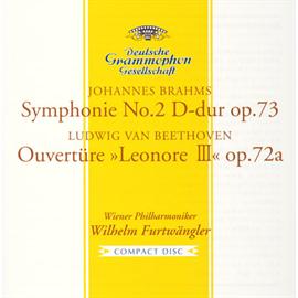 ヴィルヘルム・フルトヴェングラー - ブラームス:交響曲第2番/ベートーヴェン:レオノーレ序曲第3番