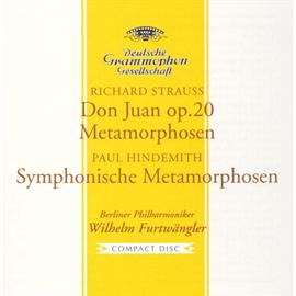 ヴィルヘルム・フルトヴェングラー - R.シュトラウス:《ドン・ファン》/ヒンデミット:ウェーバーの主題による交響的変容、他