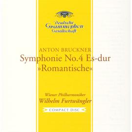 ヴィルヘルム・フルトヴェングラー - ブルックナー:交響曲第4番《ロマンティック》