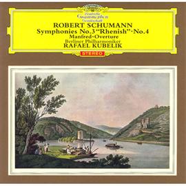 """ラファエル・クーベリック - """"シューマン:交響曲第3,4番、他"""