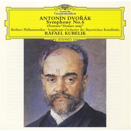 ラファエル・クーベリック - ドヴォルザーク:交響曲 第6番、他