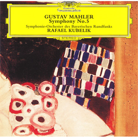 ラファエル・クーベリック - マーラー:交響曲第5番