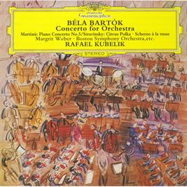 ラファエル・クーベリック - バルトーク:管弦楽のための協奏曲、他