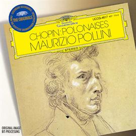 マウリツィオ・ポリーニ - ショパン:ポロネーズ集