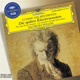 マウリツィオ・ポリーニ - ベートーヴェン:後期ピアノ・ソナタ集