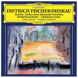 ディートリヒ・フィッシャー=ディースカウ - マーラー:さすらう若人の歌、リュッケルトの詩による歌曲、亡き子をしのぶ歌