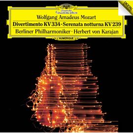 ヘルベルト・フォン・カラヤン - モーツァルト:ディヴェルティメント第17番、《セレナータ・ノットゥルナ》