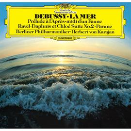 ヘルベルト・フォン・カラヤン - ドビュッシー:交響詩《海》/ラヴェル:亡き王女のためのパヴァーヌ 他