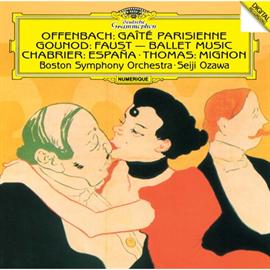 小澤征爾 - オッフェンバック:《パリの喜び》/シャブリエ:狂詩曲《スペイン》 他