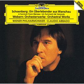 クラウディオ・アバド - シェーンベルク:《ワルシャワの生き残り》/ヴェーベルン:管弦楽作品集