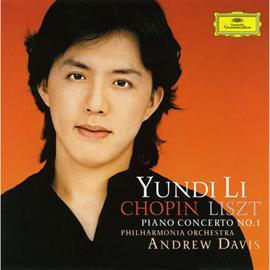 ユンディ・リ - ショパン&リスト:ピアノ協奏曲第1番