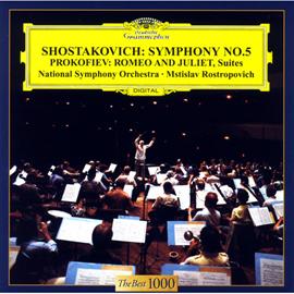 ムスティスラフ・ロストロポーヴィチ - ショスタコーヴィチ:交響曲第5番、プロコフィエフ:ロメオとジュリエット