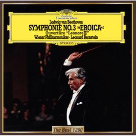 レナード・バーンスタイン - ベートーヴェン:交響曲第3番《英雄》、《レオノーレ》序曲第3番