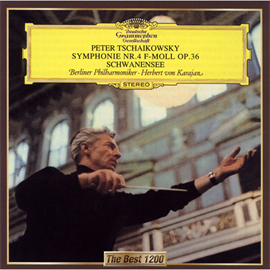 ヘルベルト・フォン・カラヤン - チャイコフスキー:交響曲第4番、バレエ組曲《白鳥の湖》