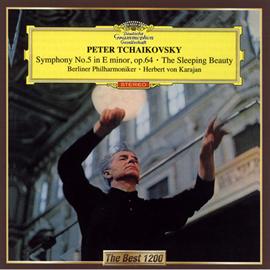 ヘルベルト・フォン・カラヤン - チャイコフスキー:交響曲第5番、バレエ組曲《眠りの森の美女》