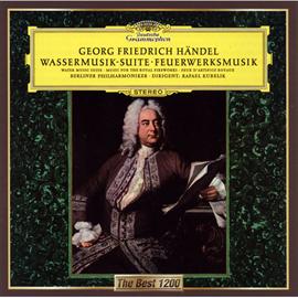 ラファエル・クーベリック - ヘンデル:組曲《王宮の花火の音楽》、組曲《水上の音楽》