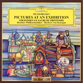 ヘルベルト・フォン・カラヤン - ムソルグスキー:組曲《展覧会の絵》 ストラヴィンスキー:バレエ《春の祭典》