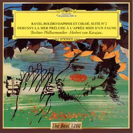 ヘルベルト・フォン・カラヤン - ラヴェル:ラヴェル:ボレロ、ドビュッシー:交響詩《海》、他