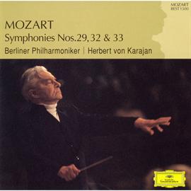 ヘルベルト・フォン・カラヤン - モーツァルト:交響曲第29番、第32番、第33番