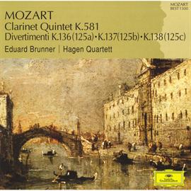 ハーゲン弦楽四重奏団 - モーツァルト:クラリネット五重奏曲、ディヴェルティメント第1番-第3番