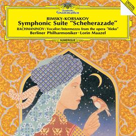 ロリン・マゼール - リムスキー=コルサコフ:交響組曲《シェエラザード》/ラフマニノフ:ヴォカリーズ、《アレコ》間奏曲