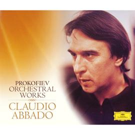 クラウディオ・アバド - プロコフィエフ:管弦楽作品集