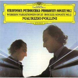 マウリツィオ・ポリーニ - ストラヴィンスキー:ペトルーシュカからの三章、他7番、他