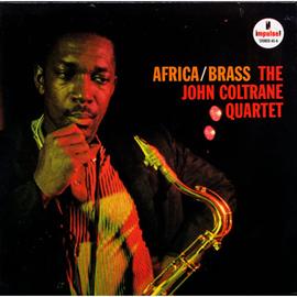 ジョン・コルトレーン - アフリカ/ブラス