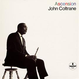 ジョン・コルトレーン - アセンション(エディションⅠ,Ⅱ)