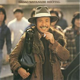 渡辺貞夫 - リサイタル