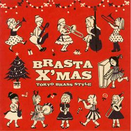 東京ブラススタイル - ブラスタ・クリスマス