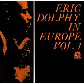 エリック・ドルフィー - イン・ヨーロッパ VOL.1