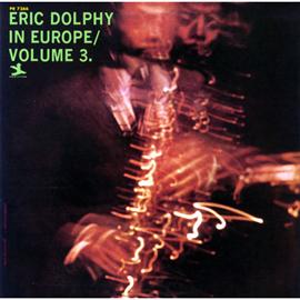 エリック・ドルフィー - イン・ヨーロッパ VOL.3