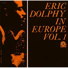 エリック・ドルフィー - イン・ヨーロッパ VOL. 1