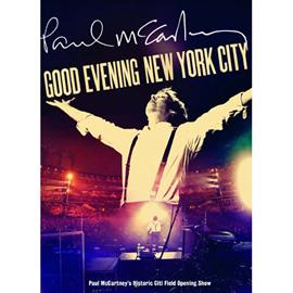 ポール・マッカートニー - グッド・イヴニング・ニューヨーク・シティ~ベスト・ヒッツ・ライヴ[2CD][2DVD]