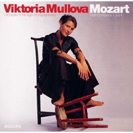 ヴィクトリア・ムローヴァ - モーツァルト:ヴァイオリン協奏曲第1、3、4番