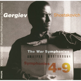 ワレリー・ゲルギエフ - ショスタコーヴィチ:戦争交響曲集