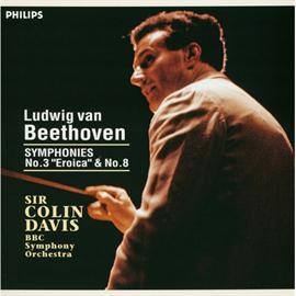 サー・コリン・デイヴィス - ベートーヴェン:交響曲第3番、第8番
