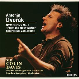 サー・コリン・デイヴィス - ドヴォルザーク:交響曲第9番、他
