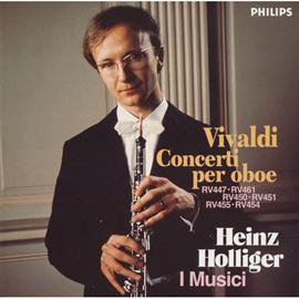 ハインツ・ホリガー - ヴィヴァルディ:オーボエ協奏曲集 ホリガー/イ、ムジチ合奏団