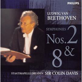 サー・コリン・デイヴィス - ベートーヴェン:交響曲第2番・第8番/デイヴィス