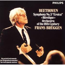 フランス・ブリュッヘン - ベートーヴェン:交響曲第3番《英雄》