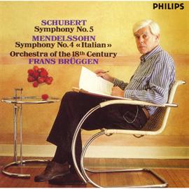 フランス・ブリュッヘン - メンデルスゾーン:交響曲第4番《イタリア》、他